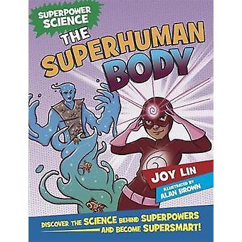 Superpower Science - Der übermenschliche Körper von Joy Lin - 9781526305886 Bo