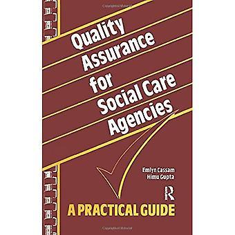 Kvalitetssikring for sosial omsorg organisasjoner: en praktisk Guide