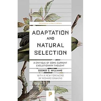 Aanpassing en natuurlijke selectie: A Critique of sommige huidige evolutionaire dacht dat (de bibliotheek van de wetenschap van de Princeton)
