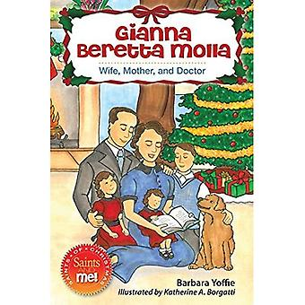 Gianna Beretta Molla: Wife, Mother, and Doctor (Saints and Me!)