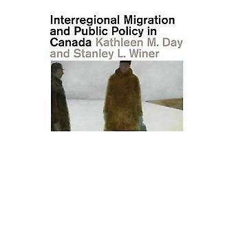 Interregionaler Migration and Public Policy in Kanada