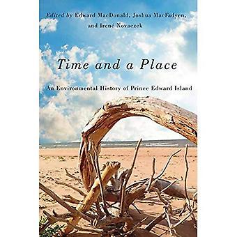 Zeit und einen Ort (Mcgill-Queen's ländliche, Wildland und Ressource-Studien)
