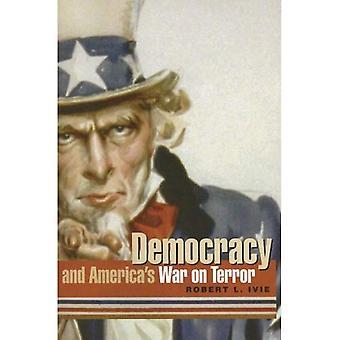 Democracy and America's War on Terror (Rhetoric, Culture & Social Critique)