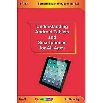Understanding Android Tablets and Smartphones for All Ages