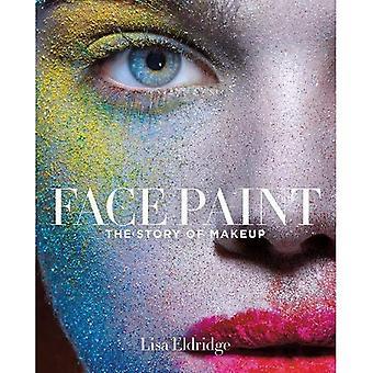 Pintura de la cara: La historia del maquillaje