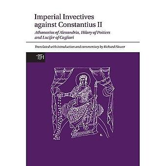 Imperial Invectives Against Constantius II (Translated Texts for Historians)