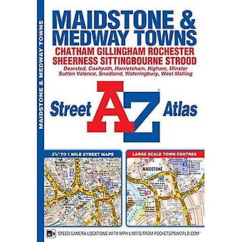 Maidstone & Medway Towns Street Atlas