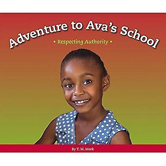 Adventure to Ava's School: Respecting Authority (Respect!)