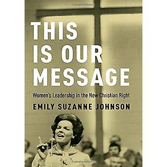 To nasze przesłanie - kobiet przywództwa w nowej prawicy Christian przez