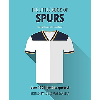 The Little Book of Spurs von Louis Massarella - 9781780979687 Buch