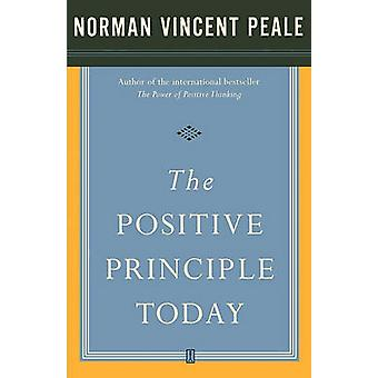 The Positive Principle Today by Fireside