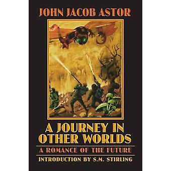 Un voyage dans l'autre Romance de mondes A de l'avenir par Astor & JANCART