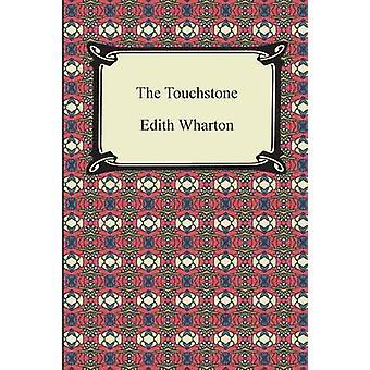 The Touchstone by Wharton & Edith
