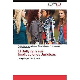 El y Sus Implicaciones Juridicas door L. Pez Reyes & Jos Roberto pesten