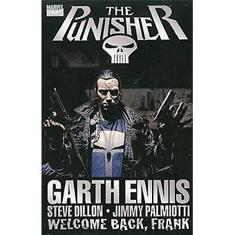 Punisher - Welcome Back - Frank by Garth Ennis - Steve Dillon - 978078