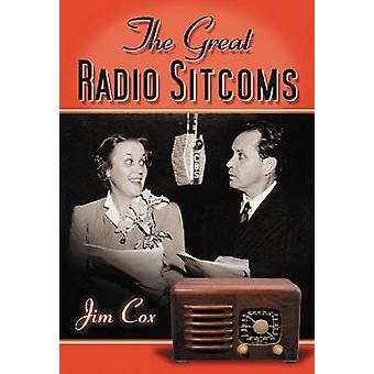 The Great Radio Sitcoms by Jim Cox - 9780786469123 Book