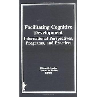 Facilitating Cognitive Development by Charles A Maher - 9780866564151