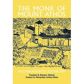 The Monk of Mount Athos (New edition) by Archimandrite Sofronii - R.