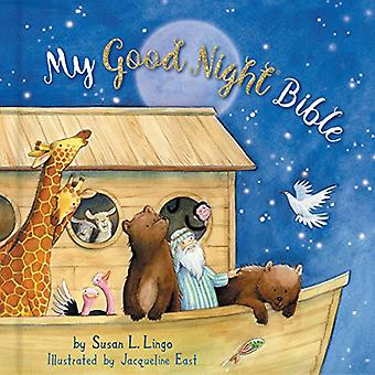 My Good Night Bible (Padded) by Susan L. Lingo - 9781462742738 Book