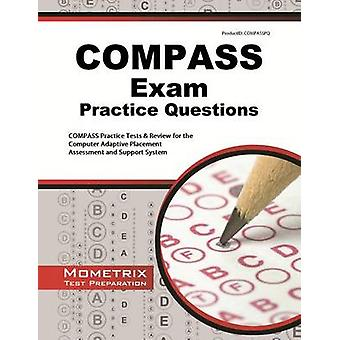 COMPASS Exam Practice Questions - COMPASS Practice Tests & Review for
