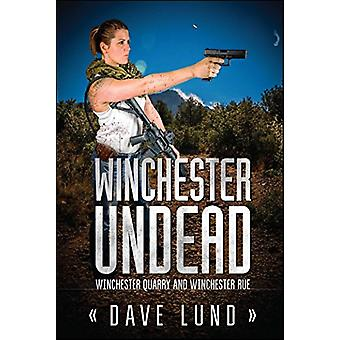 Winchester Undead by Dvave Lund - 9781682612309 Book