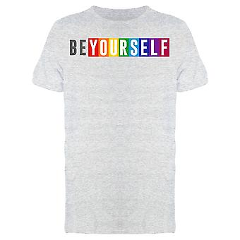 Rainbow Be Yourself Tee Men's -Image by Shutterstock