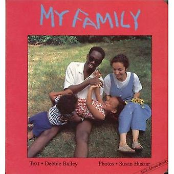 My Family (Talk-about Board Books)