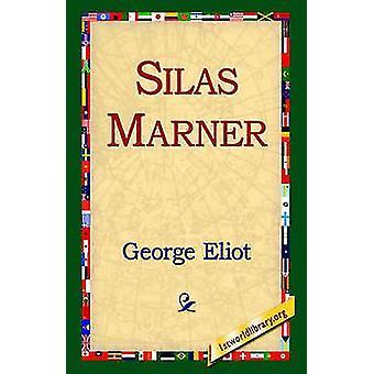 Silas Marner por Eliot y George