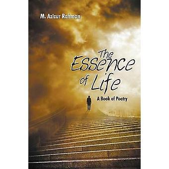 De essentie van het leven een boek van poëzie door Rahman & M. Azizur