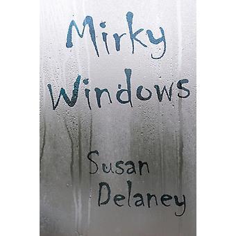 Mirky Windows by Delaney & Susan