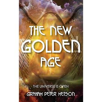 The New Golden Age by Metson & Graham Peter