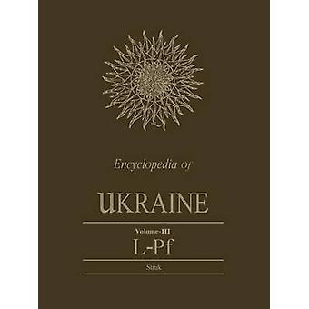 Encyclopedia of UkraineVolume III LPf by Struk & Danylo  Husar