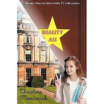 Reality Ali by Marciniak & Christine