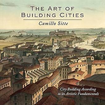 シティ・ビルディングの芸術の芸術の基礎に従ってシッテ&カミッロ