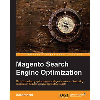 Magento Search Engine Optimization by Kent & Robert