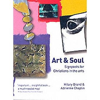 Art and Soul by Brandt & Hilary H.