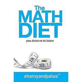 The Math Diet by Kieser & Julius