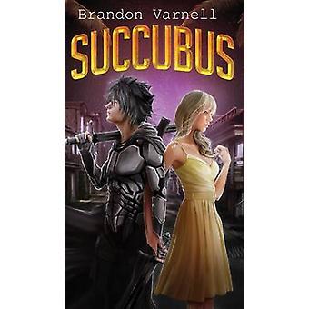 Succubus by Varnell & Brandon
