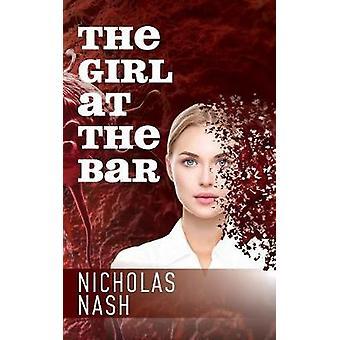 The Girl At The Bar by Nash & Nicholas