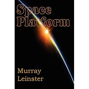 Space Platform by Leinster & Murray