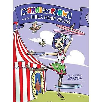 Mandi klovnen og Hula Hoop Circus av Syryda & Amanda