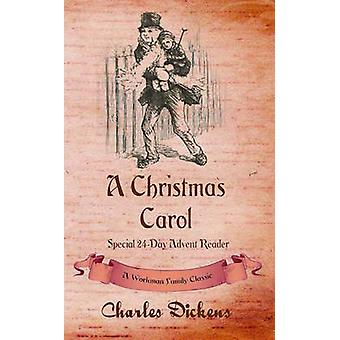 A Christmas Carol Special 24Day Advent Reader by Dickens & Charles