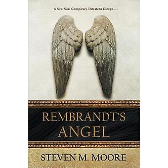 Rembrandts Angel by Moore & Steven M.