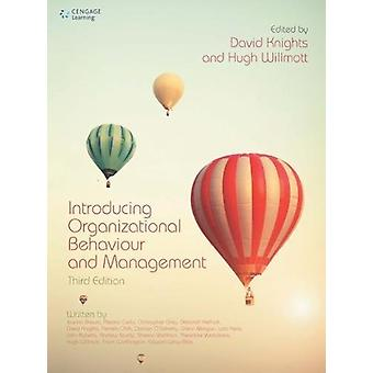 Introducing Organizational Behaviour and Management by David Knights