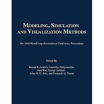 Modeling - Simulation - and Visualization Methods - The 2014 WorldComp