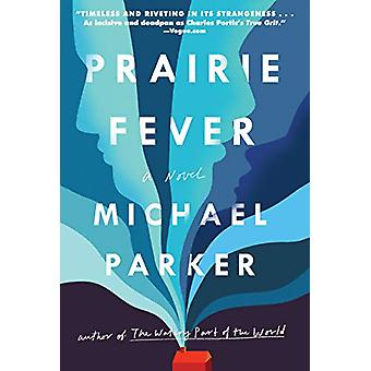 Prairie Fever by Dr Michael Parker - 9781643750453 Book