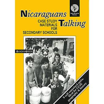 Nicaraguans Talking - Case Study Materials for Secondary Schools by Du