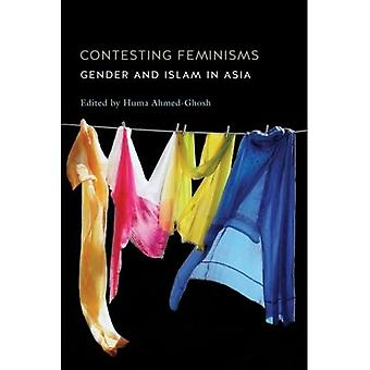 Contesting Feminisms: Gender� and Islam in Asia (SUNY Series, Genders in the Global South)