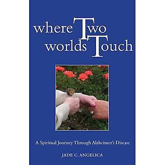 Dove toccano due mondi: Un viaggio spirituale attraverso il morbo di Alzheimer