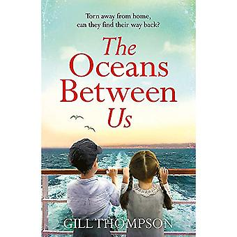 The Oceans Between Us - Gripping and emotional novel of separation aft
